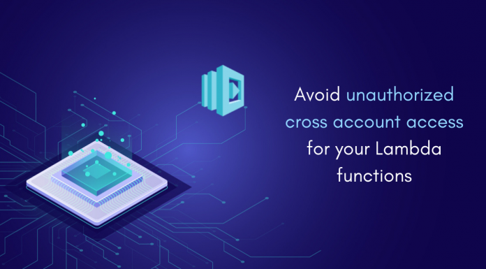 Secure AWS Lambda resources from unauthorized cross-account access