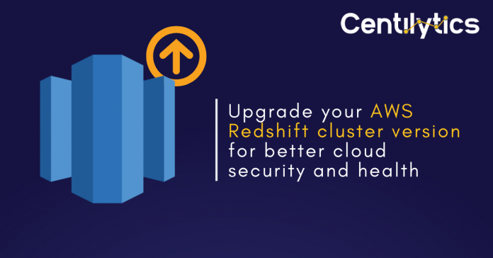 AWS Redshift Cluster Version - Cloud Security & Health