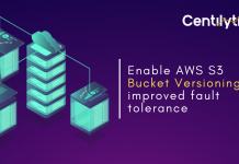 AWS S3 Bucket Versioning - Fault Tolerance