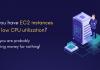 EC2-Instances-low-CPU-utilization_Cost-Optimization