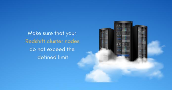 AWS-Redshift-Cluster-Nodes-Limit
