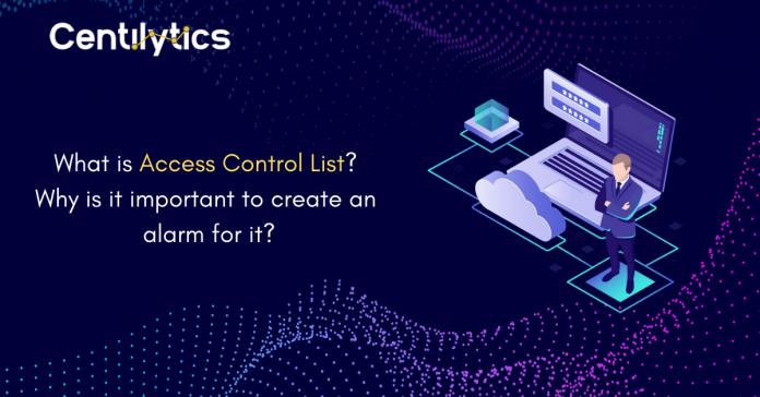 Access-Control-List-Alarms_Cloud-Security