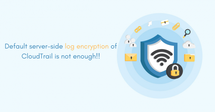 CloudTrail-Log-Encryption_Cloud-Security