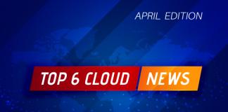 cmi-cloud-computing-news-april